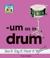 um as in drum