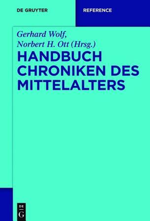 Handbuch Chroniken des Mittelalters PDF