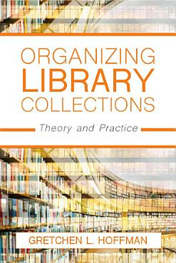 Organizing Library Collections PDF