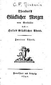 Theodor's glücklicher morgen: Volume 2