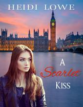 A Scarlet Kiss (Lesbian Romance)