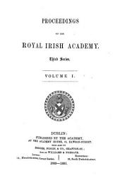 Proceedings of the Royal Irish Academy: Volume 1; Volume 17