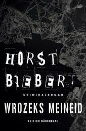 Wrozeks Meineid: Cassioeiapress Kriminalroman