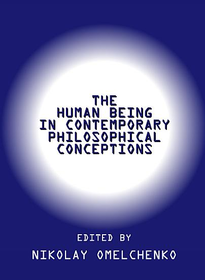 The Human Being in Contemporary Philosophical Conceptions PDF