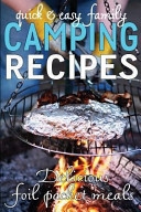 Quick   Easy Family Camping Recipes