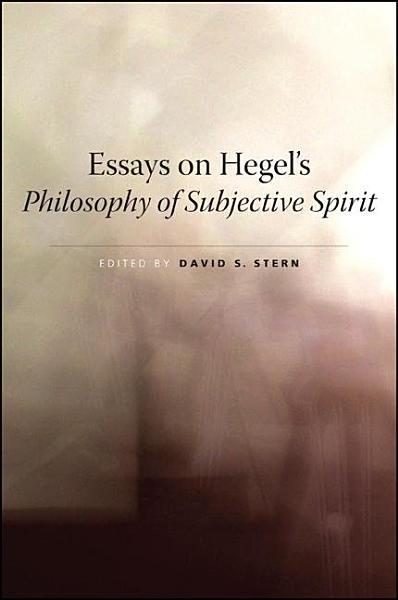 Essays on Hegel's Philosophy of Subjective Spirit