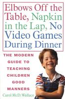 Elbows Off the Table  Napkin in the Lap  No Video Games During Dinner PDF