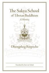 The Sakya School of Tibetan Buddhism