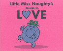 Little Miss Naughty s Guide to Love PDF