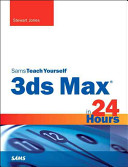 Sams Teach Yourself 3ds Max in 24 Hours PDF