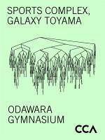 Sports Complex, Galaxy Toyama / Odwawara Gymnasium
