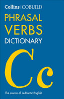 COBUILD Phrasal Verbs Dictionary  Collins COBUILD Dictionaries for Learners  PDF
