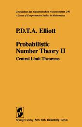 Probabilistic Number Theory II: Central Limit Theorems