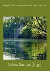 Geografia, Ensino E Ambiente Na Baixada Santista