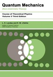 Quantum Mechanics: Non-Relativistic Theory, Edition 3