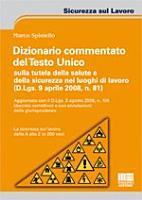 Dizionario commentato del Testo Unico sulla tutela della salute e della sicurezza nei luoghi di lavoro PDF