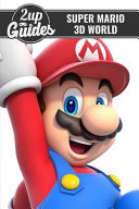 Super Mario 3d World Strategy Guide   Game Walkthrough