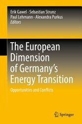The European Dimension of Germany   s Energy Transition PDF