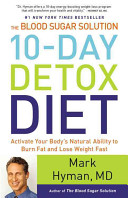 The Blood Sugar Solution 10 Day Detox Diet