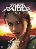 Tomb Raider Legend Official Guide