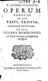P. Ovidii Nasonis Opera: Volume 3
