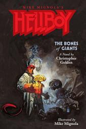 Hellboy: The Bones of Giants Illustrated Novel