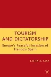 Tourism and Dictatorship PDF