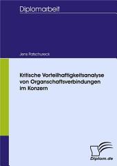 Kritische Vorteilhaftigkeitsanalyse Von Organschaftsverbindungen Im Konzern