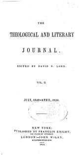 The Theological and Literary Journal: Volume 2