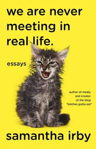 We are Never Meeting in Real Life Book