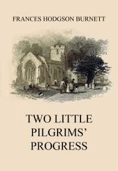 Two Little Pilgrims' Progress: eBook Edition