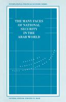 The Many Faces of National Security in the Arab World PDF