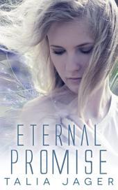Eternal Promise: (Between Worlds: Book Three)