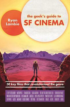 The Geek s Guide to SF Cinema PDF