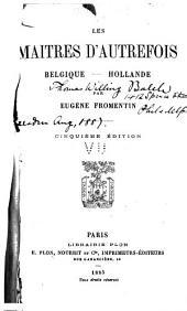 Les maîtres d'autrefois, Belgique-Hollande