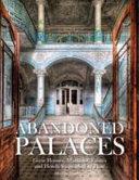 Abandoned Palaces