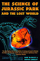 The Science of Jurassic Park and the Lost World