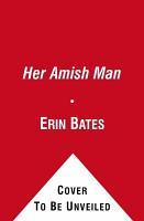 Her Amish Man PDF