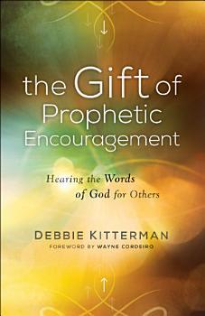 The Gift of Prophetic Encouragement PDF