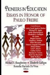 Pioneers in Education: Essays in Honor of Paulo Freire
