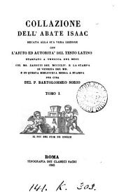Collazione dell'abate Isaac [a tr. of the Liber de contemptu mundi] recata alla sua vera lezione per cura del p. B. Sorio