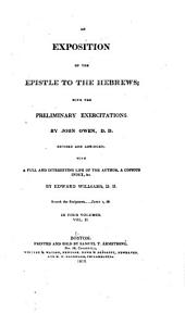 An Exposition of the Epistle to the Hebrews: With the Preliminary Exercitations, Volume 2