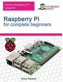 Raspberry Pi for Complete Beginners