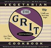 The Grit Cookbook: World-Wise, Down-Home Recipes (Rev and Exp Ed)