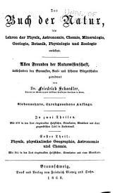 Das Buch der Natur, die Lehren der Physik, Astronomie, Chemie, Mineralogie, Geologie, Botanik, Physiologie und Zoologie umfassend: Band 1