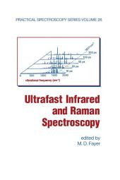Ultrafast Infrared And Raman Spectroscopy