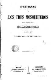 D'Artagnan y los tres mosqueteros: novela escrita en francés...