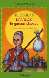 Keloglan: Kelolan le garçon chauve