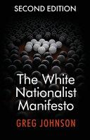 The White Nationalist Manifesto  Second Edition