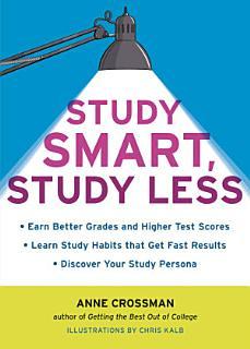 Study Smart  Study Less Book